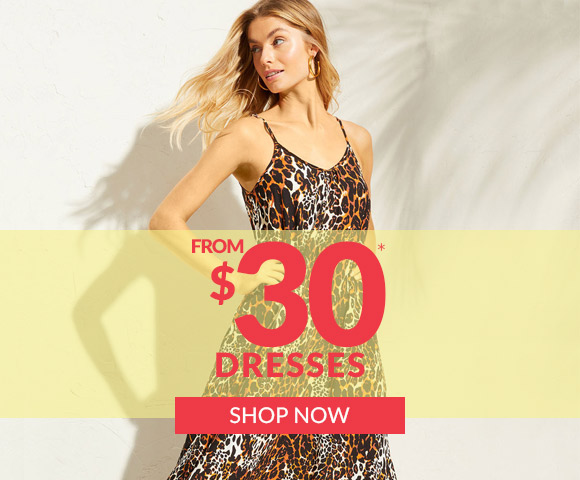Dresses from $30