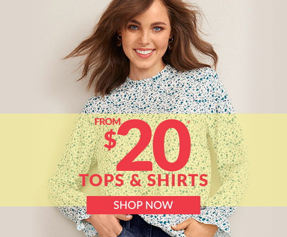 Tops & Shirts from $20