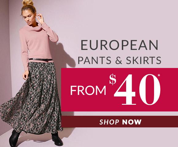 European Pants & Skirts