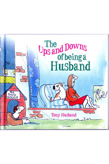 Ups and Downs of Being A Husband