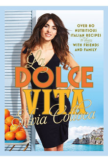 Silvia Colloca Cookbook La Dolce Vita