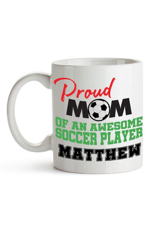 Personalised Proud Mum of a Soccer Player Ceramic Mug