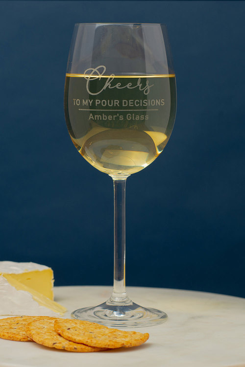 Personalised Cheers to my Pour Decisions Wine Glass