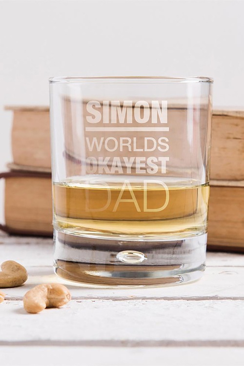 Personalised Okayest Dad Whisky Glass