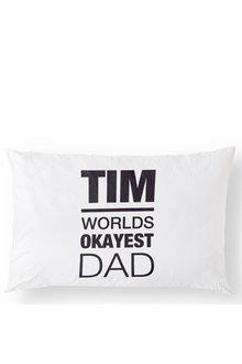 Personalised Okayest Dad Pillowcase - 296738