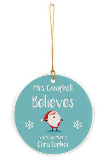 Personalised Believes Round Ceramic Ornament - 310993