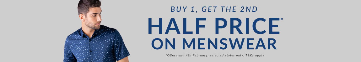 Buy one get the 2nd half price on menswear, T&C's apply, ends 4th February.