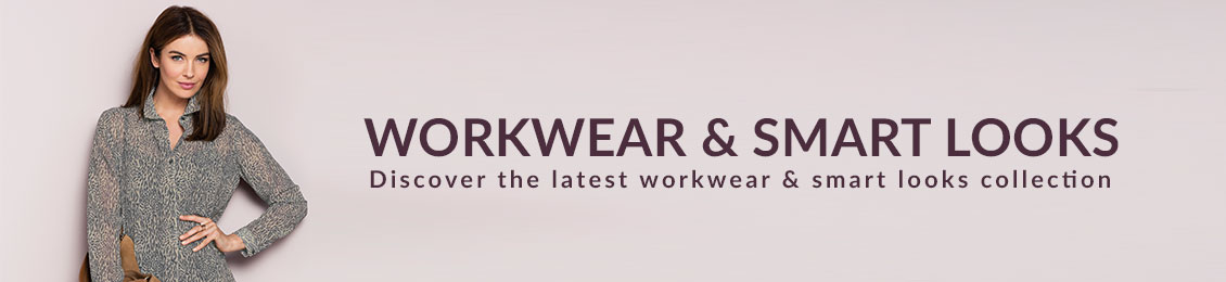 Workwear & Smart Looks Wear Collection