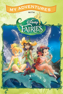 My Adventures with Disney Fairies