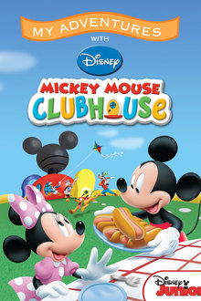 My Adventures with Disney Mickey Mouse Club house